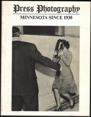 Press Photography; Minnesota since 1930