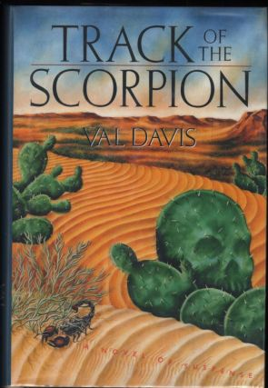 Track of the Scorpion. Val Davis.