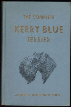 The Complete Kerry Blue Terrier. E. S. Montgomery