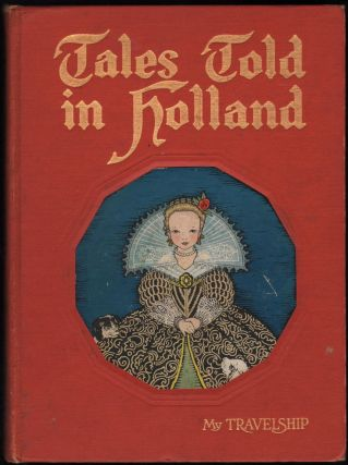 Tales Told in Holland. Olive Beaupré Miller