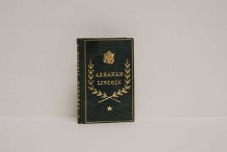Selections from His Writings.; Foreword by Carl E. Wahlstrom. Abraham Lincoln.