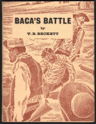 "Baca's Battle; Elfego Baca's Epic Gunfight at ""Frisco Plaza, N.M., 1884, as Reported at the Time...."