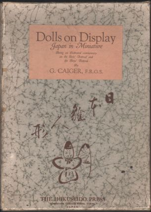 Dolls on Display; Japan in Miniature. G. Caiger