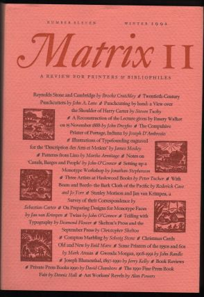 Matrix 11; a Review for Printers & Bibliophiles. John and Rosalind Randle