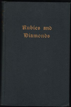 Rubies And Diamonds. W. Grant Fritz