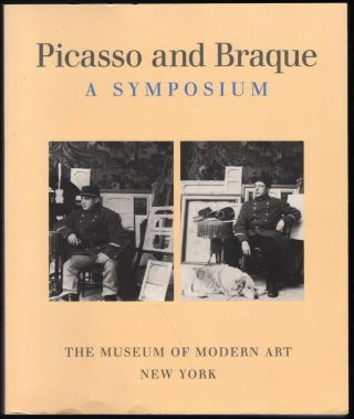 Picasso and Braque; A Symposium. Museum of Modern Art