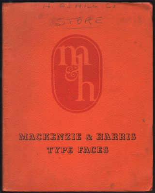 Mackenzie & Harris Type Faces