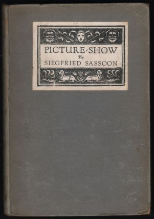 Picture Show. Siegfried Sassoon
