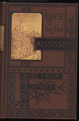 Life on the Mississippi. mark Twain