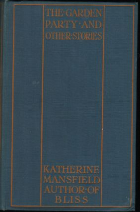 The Garden Party and Other Stories. Katherine Mansfield