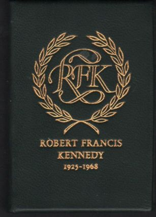 The Eulogy to Robert F. Kennedy by His Brother United States Senator Edward M. Kennedy Delivered...