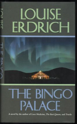 The Bingo Palace. Louise Erdrich