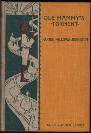Ole Mammy's Torment. Annie Fellows Johnston