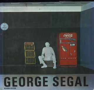 George Segal. Jan Van Der Marck