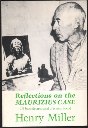 Reflections on the Maurizius Case (A Humble Appraisal of a Great Book). Henry Miller