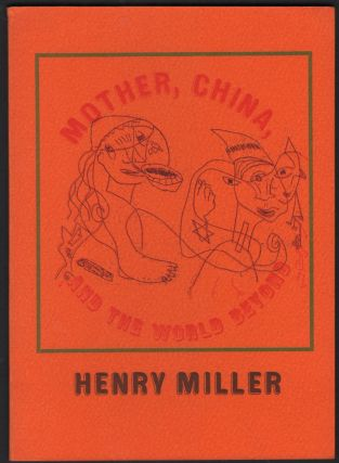 Mother, China, and the World Beyond. Henry Miller