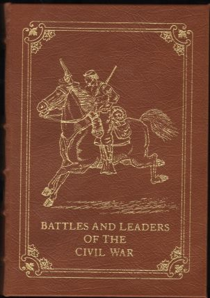 Battles And Leaders Of The Civil War. 4 Volumes. Robert Underwood Johnson, Clarence Clough Buel