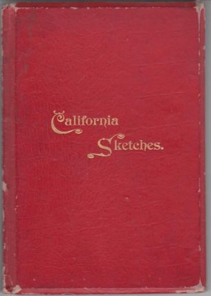 California Sketches. Thomas S. Chard.