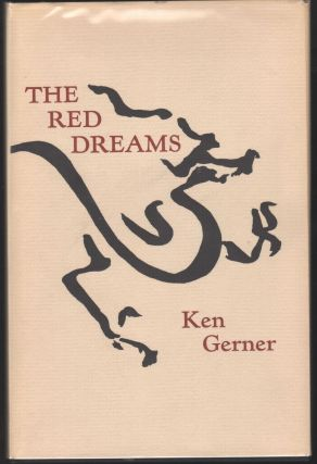 The Red Dreams: A Cycle Of Poems. Ken Gerner